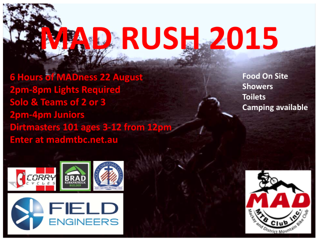 MAD Club's premier event. Ride In The Dark. MTB Video's, Food, Toilets, Camping. Prizes for all age groups, overall solo, women, men and mixed team. (can be made up of 2 or 3.